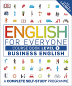 English For Everyone Business English Level 1 Course Book : A Complete Self Study Programme (DK)