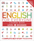 English For Everyone Course Book Level 1 Beginner : A Complete Complete Self-Study Programme (DK)
