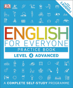 English For Everyone Practice Book Level 4 Advanced : A Complete Complete Self-Study Programme (DK)