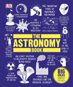 The Astronomy Book: Big Ideas Simply Explained (DK)