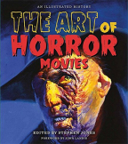 the art of horror movies an illustrated history