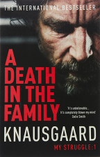 A DEATH IN THE FAMILY: MY STRUGGLE BOOK 1