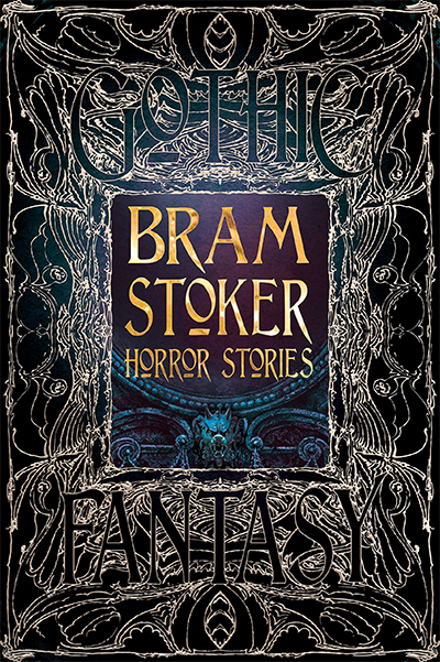 BRAM STOKER HORROR STORIES (GOTHIC FANTASY)