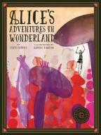 Classics Reimagined: Alice's Adventures In Wonderland