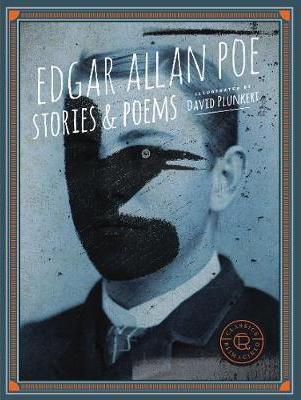 CLASSICS REIMAGINED: EDGAR ALLAN POE - STORIES & POEMS