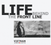 life behind the front line - vietnam 1964 to 1975