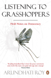 listening to grasshoppers field notes on democracy