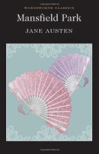 Mansfield Park (Wordsworth Classics)