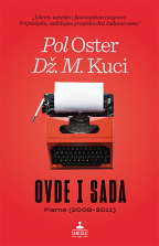 OVDE I SADA (PISMA 2008-2011)