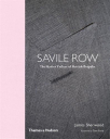 savile row the master tailors of british bespoke