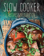 SLOW COOKER: RECIPES & PREPARATION
