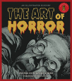 the art of horror an illustrated history