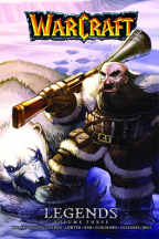 WARCRAFT: LEGENDS VOL. 3 (BLIZZARD MANGA)