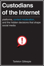 custodians of the internet platforms content moderation and the hidden decisions that shape social media