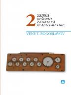 Matematika 2, zbirka rešenih zadataka za 2. godinu srednjih škola