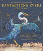 Fantastične zveri i gde ih naći - ilustrovano izdanje