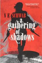 A Darker Shade Of Magic, Vol. 2: A Gathering Of Shadows