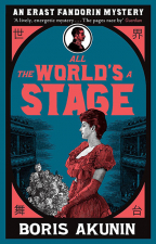All The World's A Stage: Erast Fandorin 11