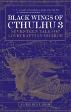Black Wings Of Cthulhu, Vol. 3