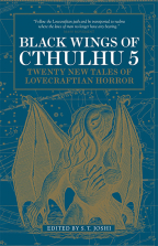Black Wings Of Cthulhu, Vol. 5