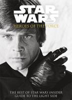 STAR WARS INSIDER - HEROES OF THE FORCE