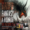 the astounding illustrated history of fantasy horror