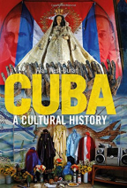Cuba: A Cultural History