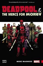 DEADPOOL & THE MERCS FOR MONEY VOL. 0: MERC MADNESS