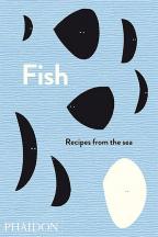 FISH: RECIPES FROM THE SEA
