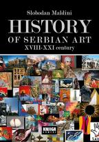 HISTORY OF SERBIAN ART, XVIII - XXI CENTURY