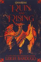 Ruin And Rising: Book 3 (Shadow And Bone)