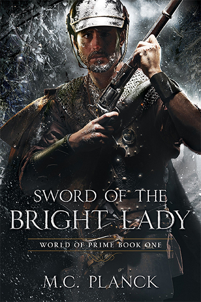 SWORD OF THE BRIGHT LADY: WORLD OF PRIME BOOK 1