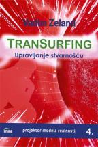 Transurfing: Upravljanje stvarnošću - knjiga 4