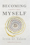 becoming myself a psychiatrists memoir