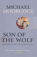 Son Of The Wolf: Book Three Of Elric