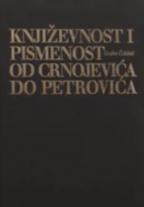 Književnost i pismenost od Crnojevića do Petrovića 1