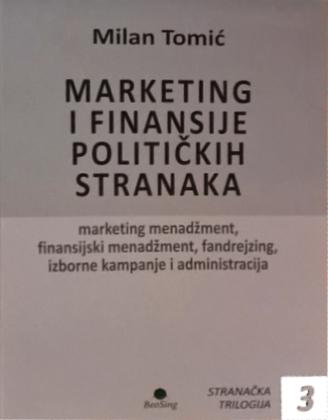 MARKETING I FINANSIJE POLITIČKIH STRANAKA