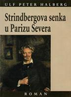 STRINDBERGOVA SENKA U PARIZU SEVERA