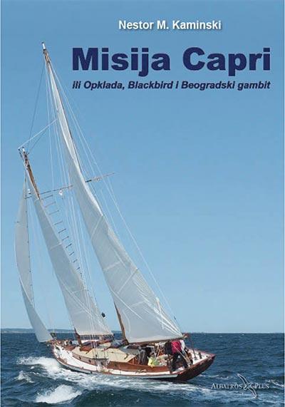 Misija Capri: ili Opklada, Blackbird i Beogradski gambit