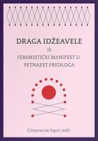 Draga Idžeavele: ili Feministički manifest u petnaest predloga