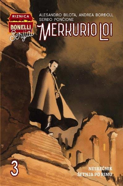 Merkurio Loi 3: Nesrećnik / Šetnja po Rimu