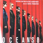 Ocean's 8 (Original Motion Picture Soundtrack)