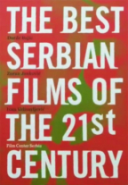 the best serbian films of the 21st century