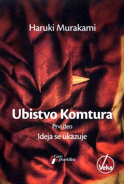 Ubistvo Komtura - deo 1, Ideja se ukazuje