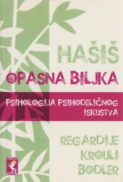 Hašiš Opasna Biljka Psihologija Psihodeličnog Iskustva
