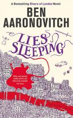 LIES SLEEPING: THE SEVENTH RIVERS OF LONDON NOVEL