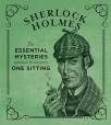 sherlock holmes the essential mysteries in one sitting