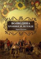 Vojvodina: hronike i legende