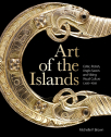 art of the islands celtic pictish anglo-saxon and viking visual culture c 450-1050