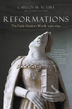 reformations the early modern world 1450-1650